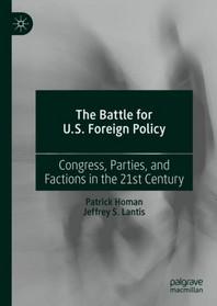 [해외]The Battle for U.S. Foreign Policy (Hardcover)