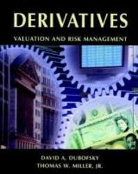 Derivatives: Valutions & Risk Management