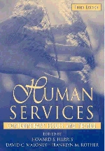 Human Services 3/E:Contemporary Issues and Trends