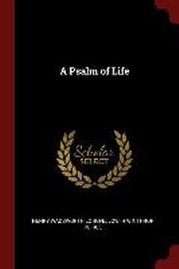 [해외]A Psalm of Life (Paperback)