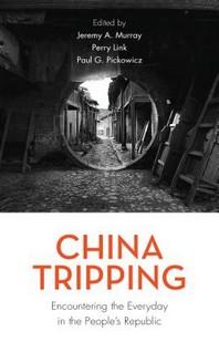[해외]China Tripping (Paperback)