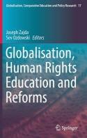 [해외]Globalisation, Human Rights Education and Reforms (Hardcover)