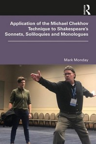 [해외]Application of the Michael Chekhov Technique to Shakespeare's Sonnets, Soliloquies and Monologues