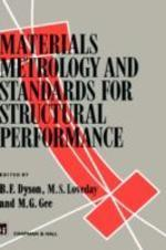 Materials Metrology & Standards for Structural Performance