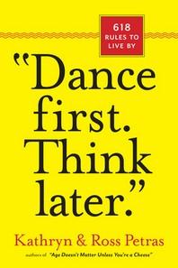 [해외]Dance First. Think Later