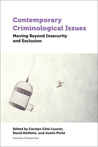 Contemporary Criminological Issues