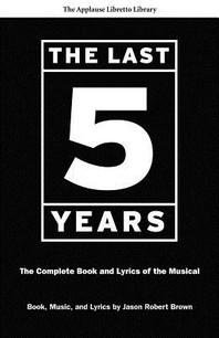 The Last Five Years (the Applause Libretto Library)
