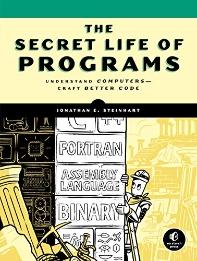 [해외]The Secret Life of Programs (Paperback)