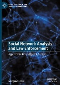 [해외]Social Network Analysis and Law Enforcement