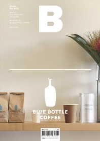매거진 B(Magazine B) No.76: Blue Bottle Coffee(한글판)