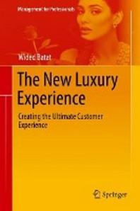 [해외]The New Luxury Experience