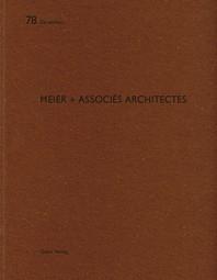 Meier + Associes Architectes