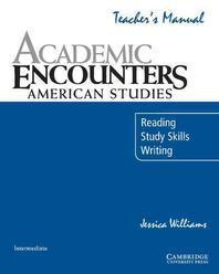 ACADEMIC ENCOUNTERS AMERICAN STUDIES(TEACHERS MANUAL)
