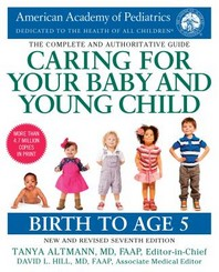 [해외]Caring for Your Baby and Young Child, 7th Edition