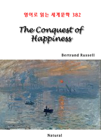 The Conquest of Happiness (영어로 읽는 세계문학 382)