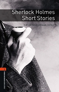Oxford Bookworms Stage 2: Sherlock Holmes Short Stories