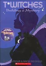 T*Witches #2 : Building a Mystery