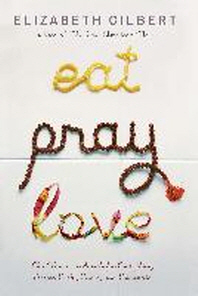 [해외]Eat, Pray, Love (Hardcover)