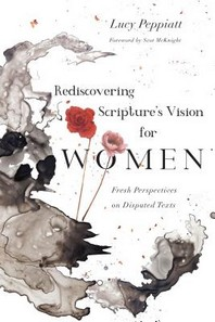 Rediscovering Scripture's Vision for Women