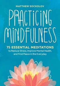 [보유]Practicing Mindfulness