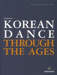 Korean Dance through the Ages(Minsokwon Korean Studies Series 11)