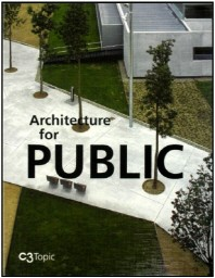 C3 Topic - Architecture for Public