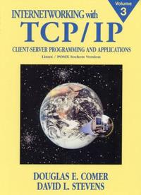 Internetworking with TCP/IP, Vol.III : Client-Server Programming and Applications,Linux/Posix Socket