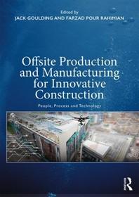 [해외]Offsite Production and Manufacturing for Innovative Construction