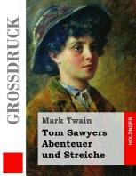 [해외]Tom Sawyers Abenteuer Und Streiche (Grodruck) (Paperback)