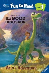 The Good Dinosaur: Arlo's Adventure(Disney Fun to Read Level 1)