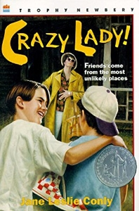 Crazy Lady! (1994 Newbery Honor Book)