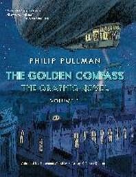[해외]The Golden Compass Graphic Novel, Volume 1 (Hardcover)