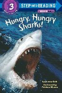 Hungry, Hungry Sharks (Step into Reading, Step 2, paper)