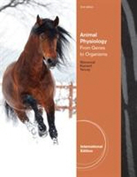 Animal Physiology :from Genes to Organisms