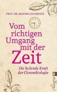 [해외]Vom richtigen Umgang mit der Zeit (Paperback)