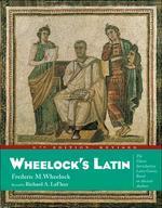 Wheelock''s Latin 6/E