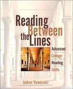 Reading Between the Lines: Advanced College Reading