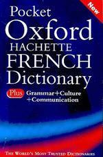 Pocket Oxford-Hachette French Dictionary, 3/e : French - English, English - French