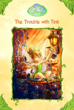 Trouble With Tink