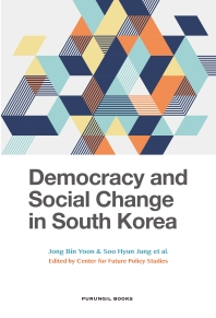 Democracy and Social Change in South Korea