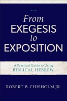 From Exegesis to Exposition : A Practical Guide to Using Biblical Hebrew  /사진의 제품 / 상현서림  ☞ 서고위치:GA 5   *[구매하시면 품절로 표기됩니다]