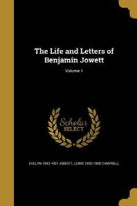 [해외]The Life and Letters of Benjamin Jowett; Volume 1 (Paperback)