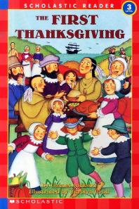 THE FIRST THANKSGIVING(CD1장포함)(SCHOLASTIC READER LEVEL. 3)