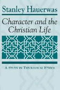 Character and the Christian Life