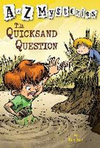 A to Z Mysteries #Q : Quicksand Question
