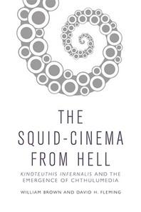 [해외]The Squid Cinema from Hell (Hardcover)