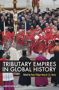 Tributary Empires in Global History