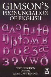 GIMSON's Pronunciation of English, 6/e