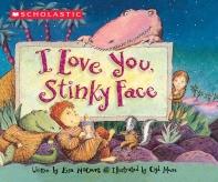[해외]I Love You, Stinky Face (Board Books)