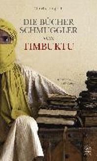 Die Buecherschmuggler von Timbuktu